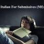 Italian For Submissives 1 (Mf)
