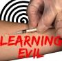 Learning Evil