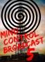 Mind Control Broadcast 5: Groupthink