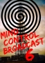 Mind Control Broadcast 6: The Slave Law
