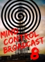 Mind Control Broadcast 8: Remember to Forget