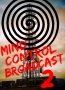 Mind Control Broadcast 2: Wrong Ideas That Appeal To You