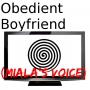 Obedient Boyfriend (Miala's Voice)