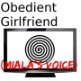 Obedient Girlfriend (Miala's Voice)