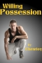 Willing Possession